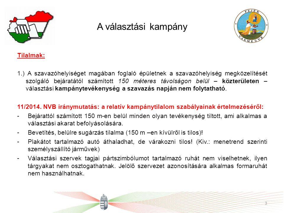 A választási kampány 2.) A választópolgár a mozgóurna igényléséhez és a szavazóhelyiséghez való eljutásához más személy segítségét jogosult igénybe venni.