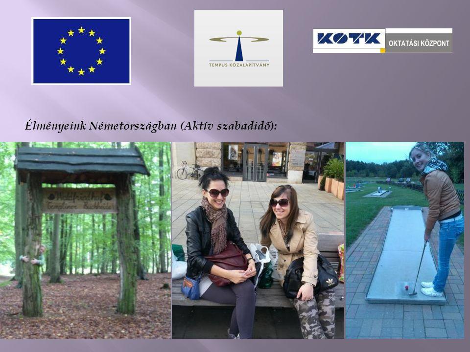 Élményeink Németországban (Aktív szabadidő):