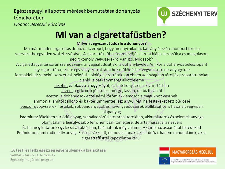 Mi van a cigarettafüstben? Milyen vegyszert tüdőz le a dohányos? Ma már minden cigarettás dobozon szerepel, hogy mennyi nikotin, kátrány és szén-monox