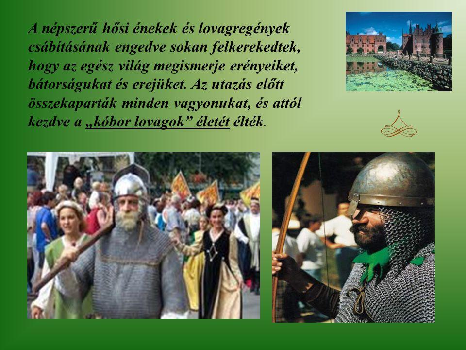 """Lovagi erények Minden lovag fontosnak tartotta a szigorúan vett lovagi becsületet, ami a következőket tartalmazza: Az adott """"lovag"""" szó szentsége. A g"""