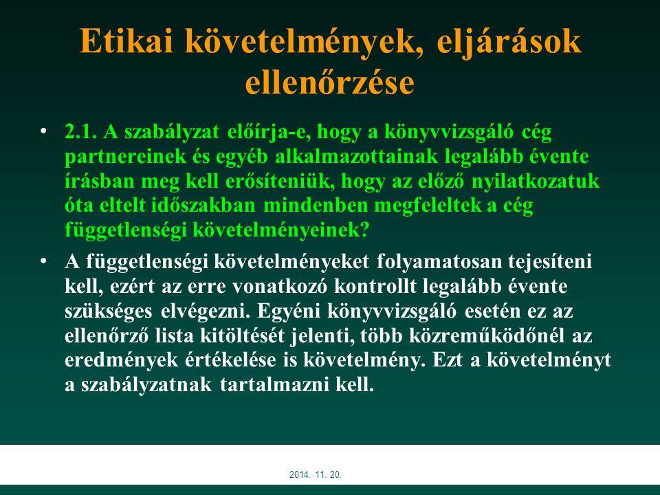 Etikai követelmények, eljárások ellenőrzése 2.1.
