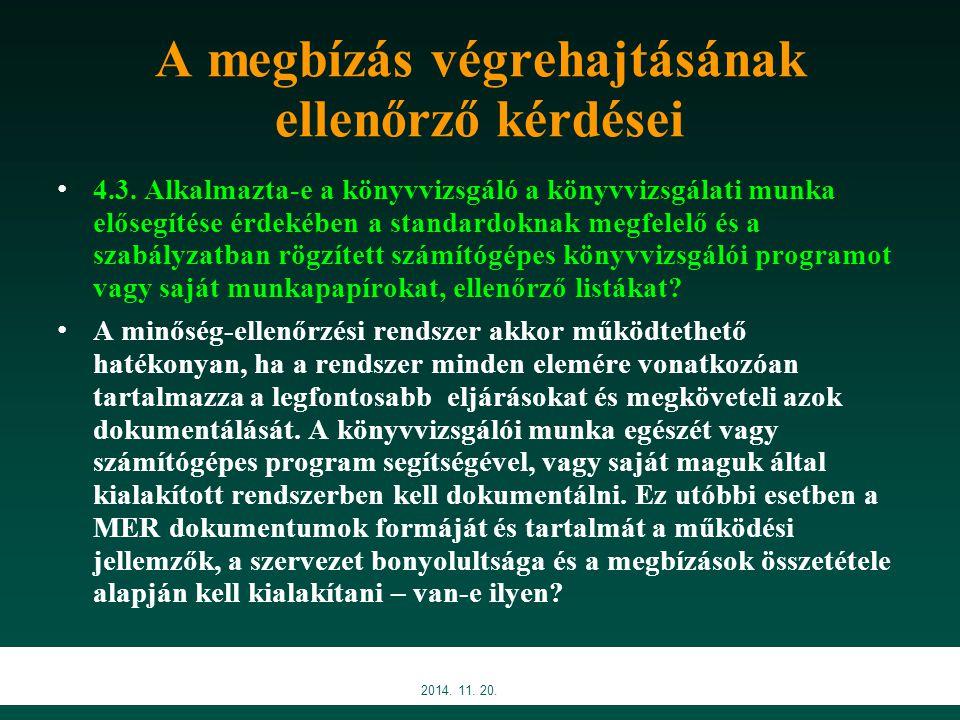 A megbízás végrehajtásának ellenőrző kérdései 4.3.
