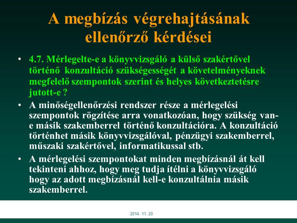 A megbízás végrehajtásának ellenőrző kérdései 4.7.