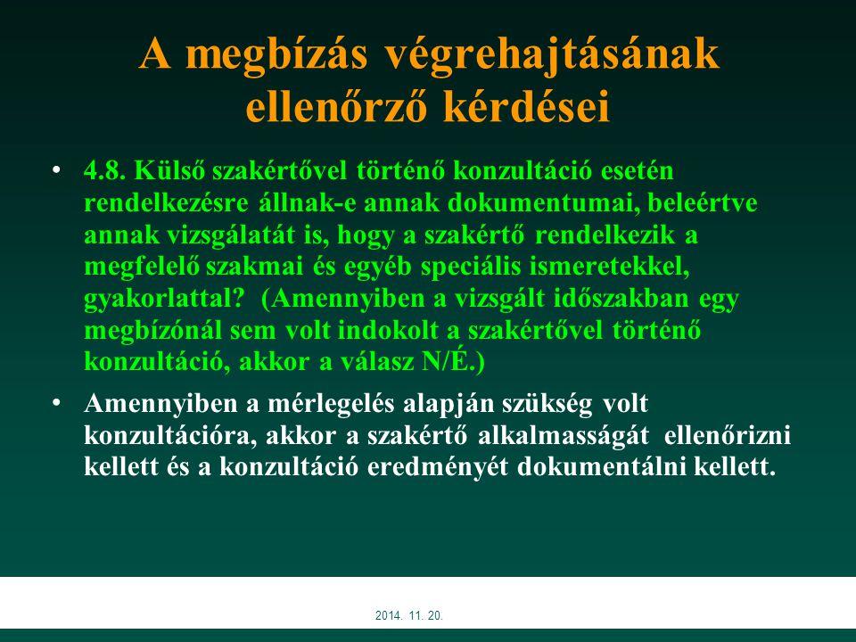 A megbízás végrehajtásának ellenőrző kérdései 4.8.