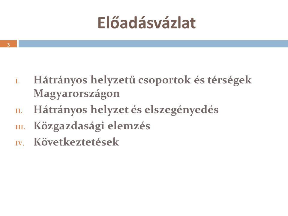 Depriváció - Összefoglalás 2  A legfontosabb meghatározó tényezők az iskolai végzettség és az urbanizációs szint.