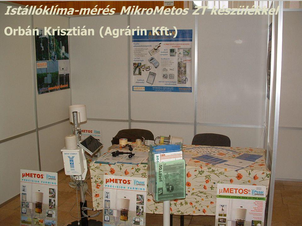 Istállóklíma-mérés MikroMetos ZT készülékkel Orbán Krisztián (Agrárin Kft.)