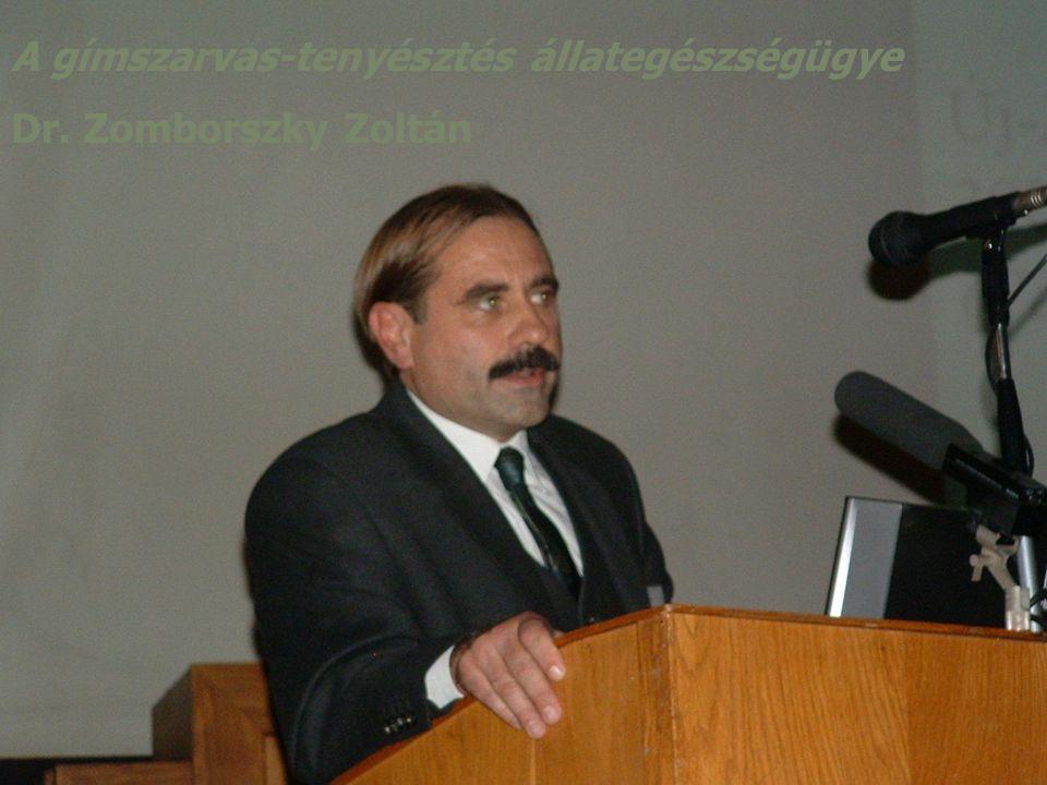 A gímszarvas-tenyésztés állategészségügye Dr. Zomborszky Zoltán