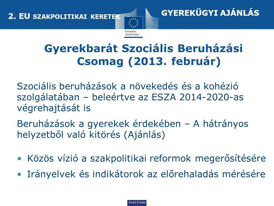 Social Europe Gyerekbarát Szociális Beruházási Csomag (2013.
