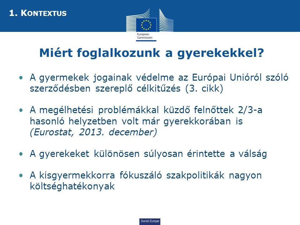 Social Europe Miért foglalkozunk a gyerekekkel.