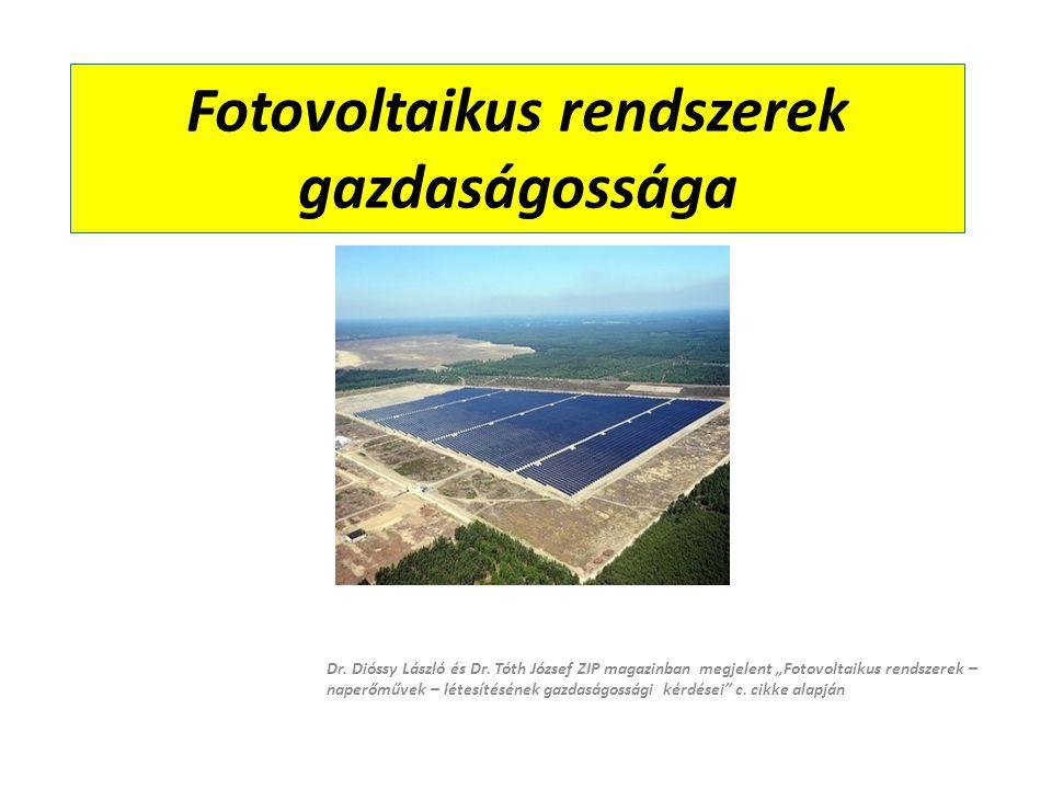 """Fotovoltaikus rendszerek gazdaságossága Dr. Dióssy László és Dr. Tóth József ZIP magazinban megjelent """"Fotovoltaikus rendszerek – naperőművek – létesí"""