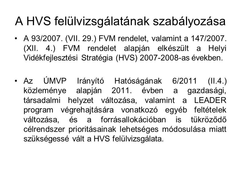 A HVS felülvizsgálatának szabályozása A 93/2007. (VII.