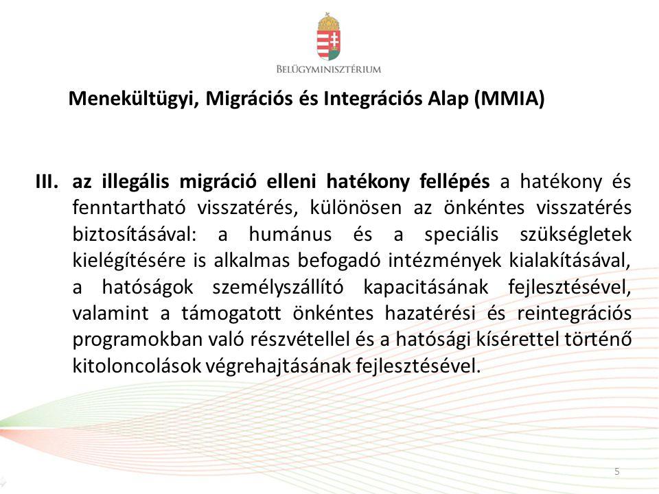 5 III.az illegális migráció elleni hatékony fellépés a hatékony és fenntartható visszatérés, különösen az önkéntes visszatérés biztosításával: a humán