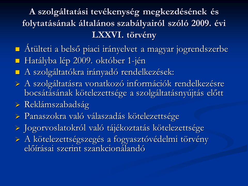 A szolgáltatási tevékenység megkezdésének és folytatásának általános szabályairól szóló 2009.