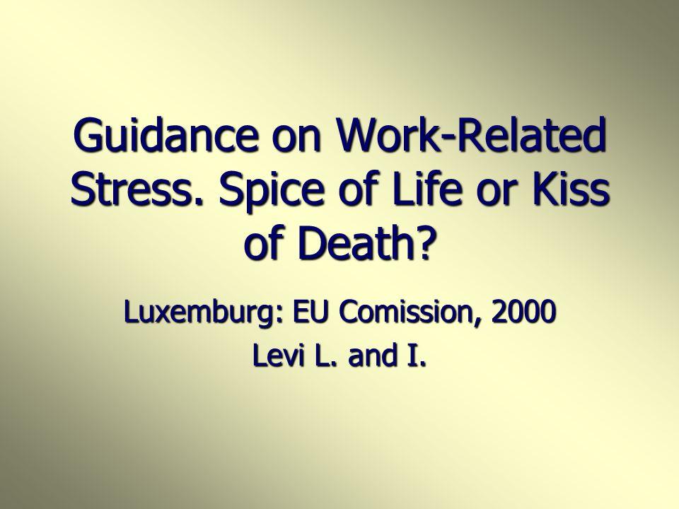 Belga elnökség 2001 október 25-27, Brüsszel 2001 október 25-27, Brüsszel Coping with stress and depression related problems in Europe Coping with stre