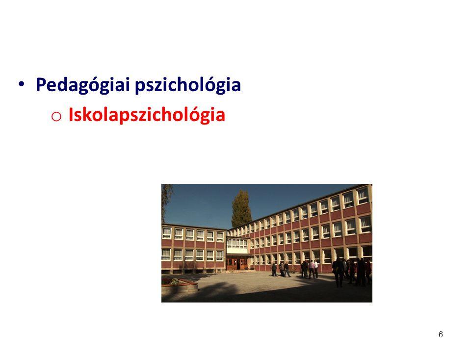 6 Pedagógiai pszichológia o Iskolapszichológia
