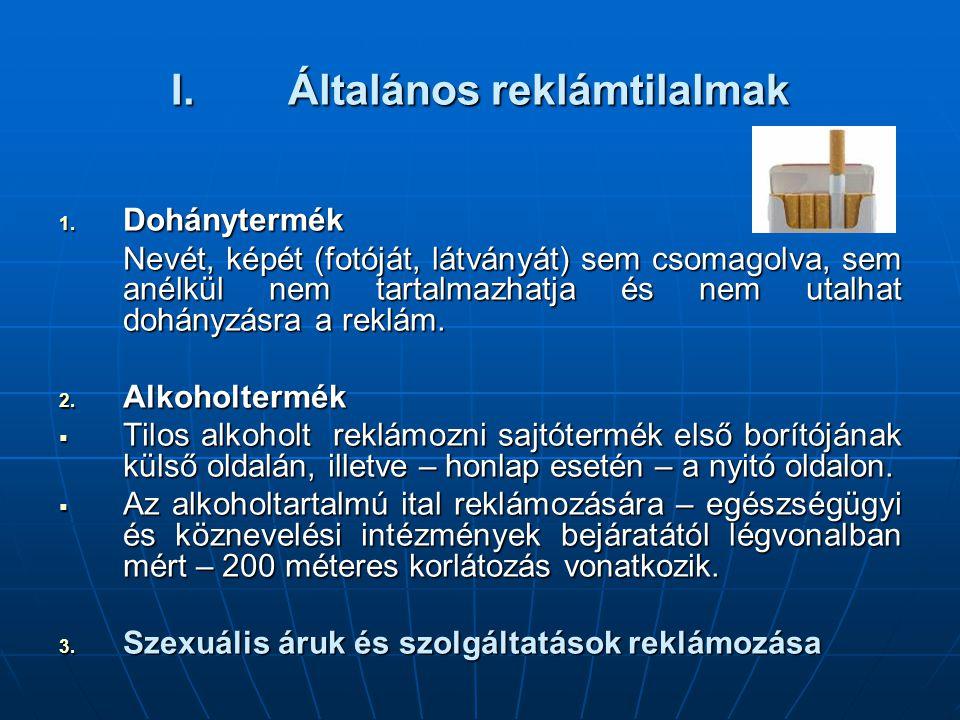 I.Általános reklámtilalmak 1.