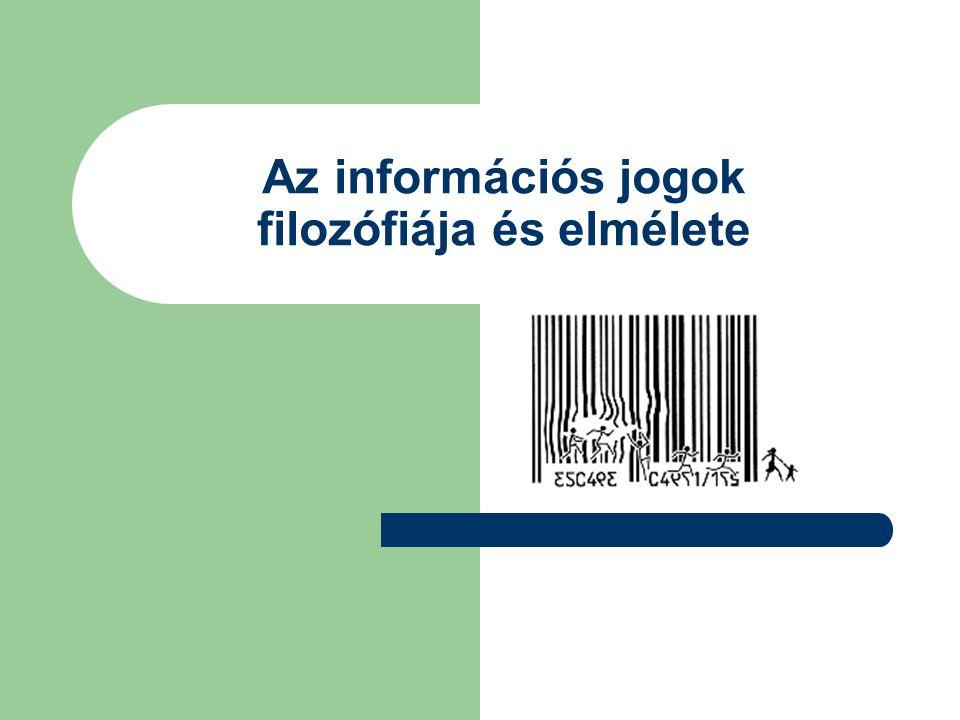 Az információs jogok filozófiája és elmélete