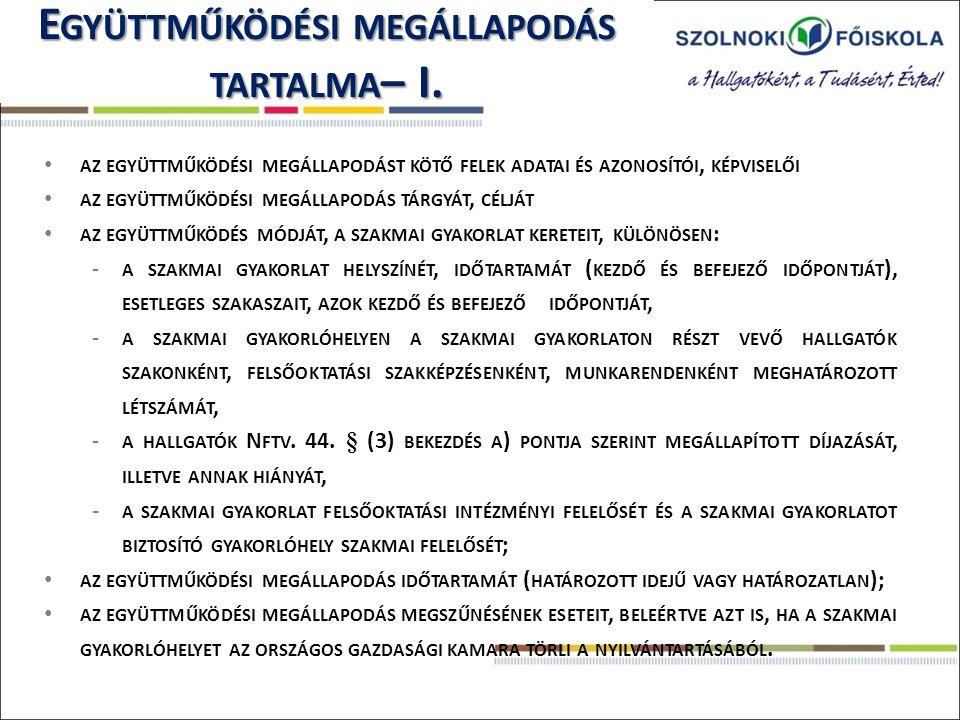 E GYÜTTMŰKÖDÉSI MEGÁLLAPODÁS TARTALMA - II.