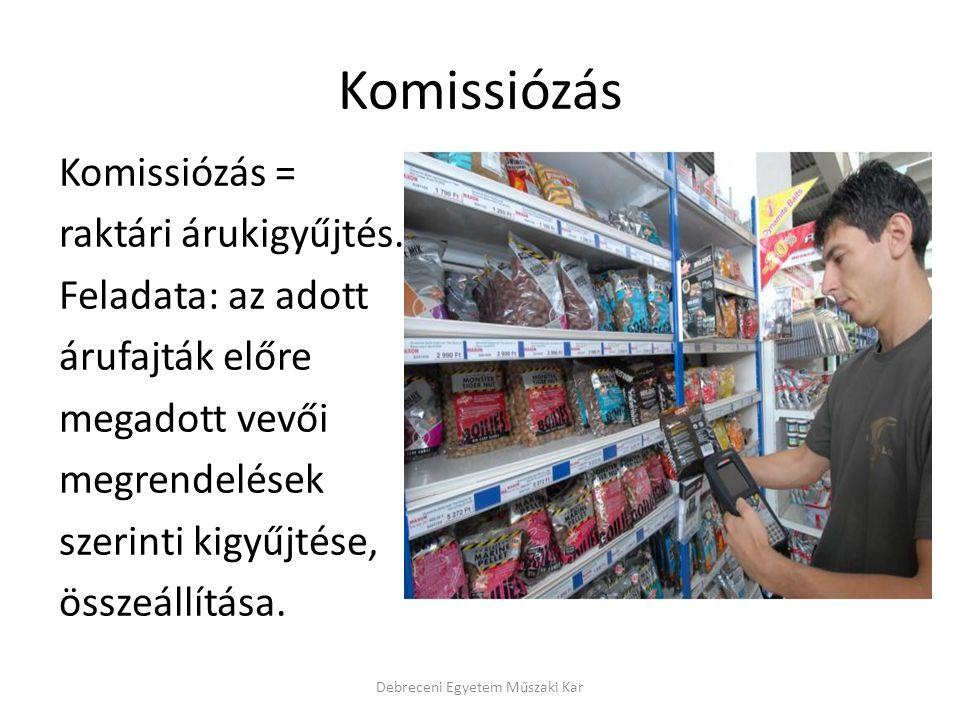 Komissiózás Komissiózás = raktári árukigyűjtés.