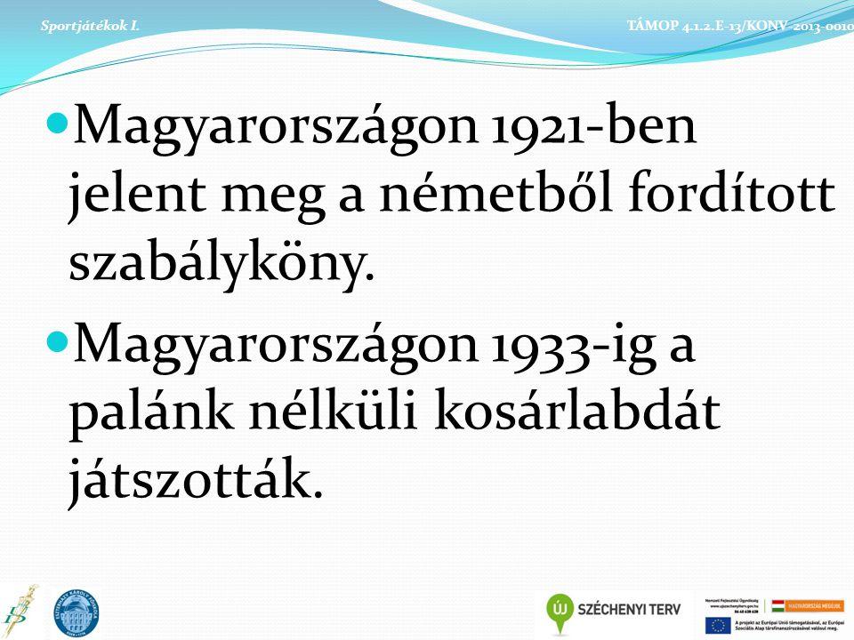 Magyarországon 1921-ben jelent meg a németből fordított szabályköny.