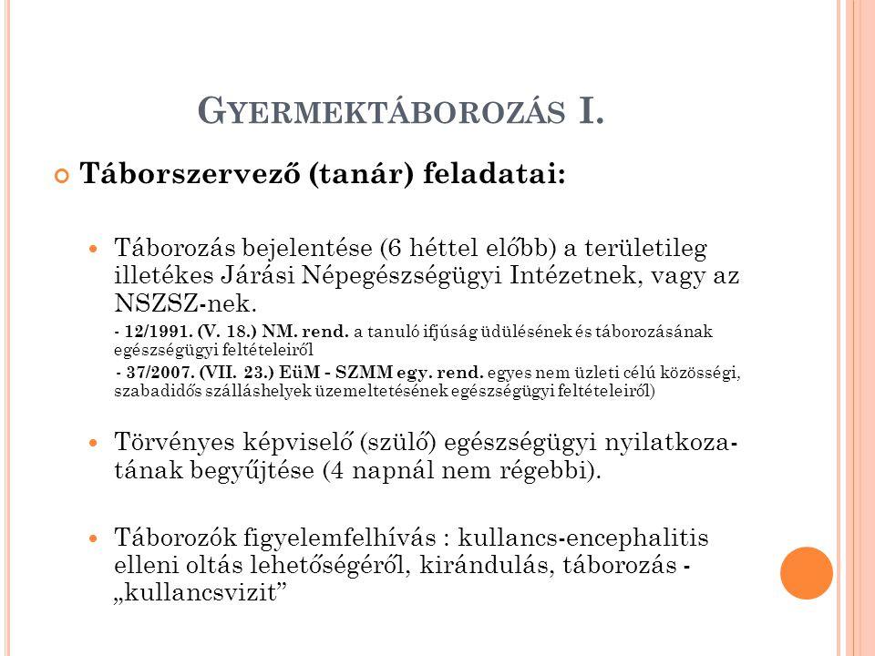 G YERMEKTÁBOROZÁS I.