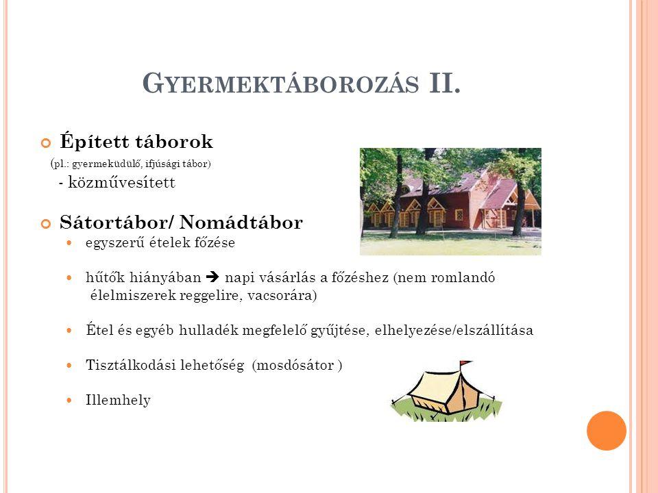 G YERMEKTÁBOROZÁS II.