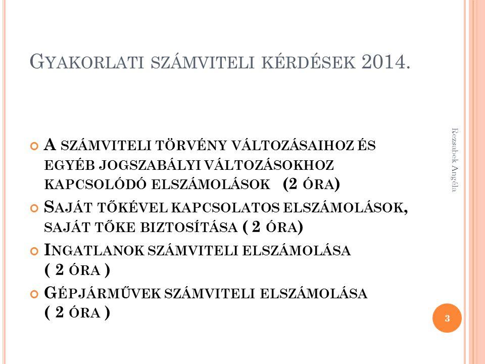 Rezsabek Angéla 124 Tőkekivonás kifizetés 46-47Taggal szembeni köt.