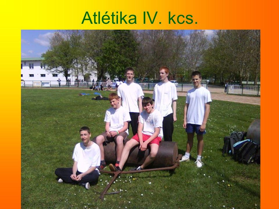 Atlétika IV. kcs.