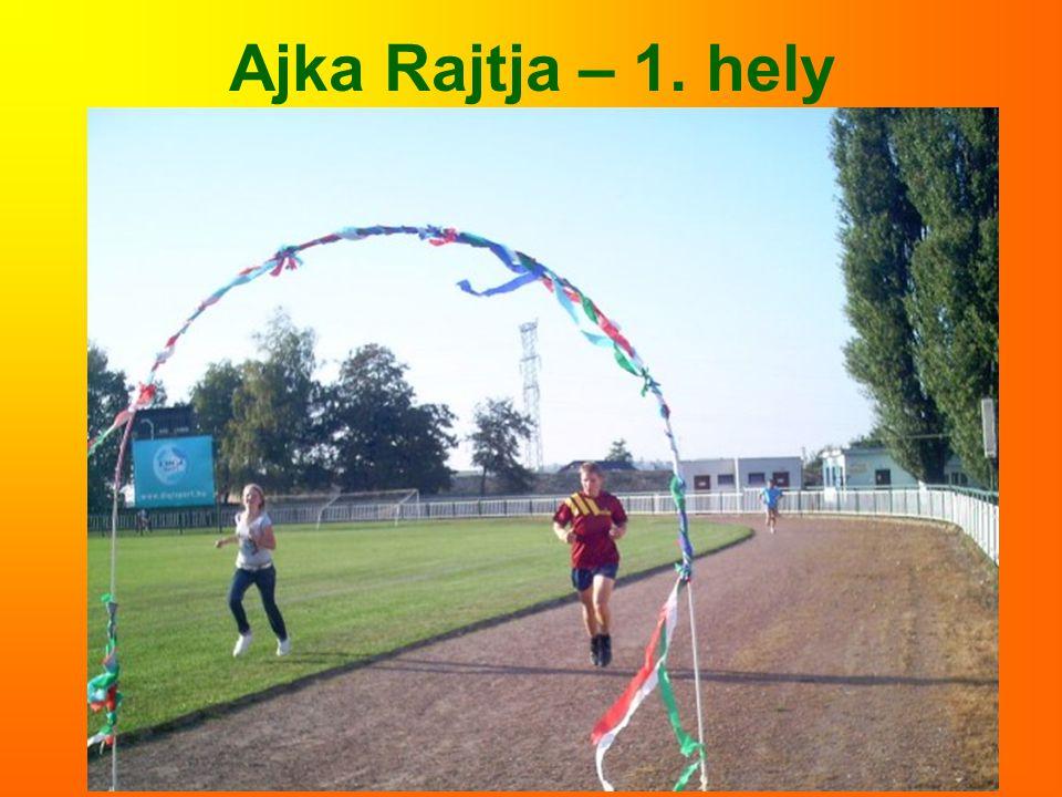 Ajka Rajtja – 1. hely