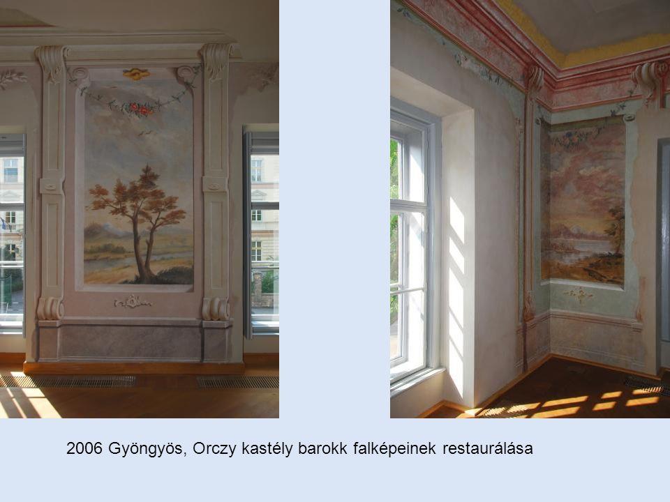 2006 Gyöngyös, Orczy kastély barokk falképeinek restaurálása