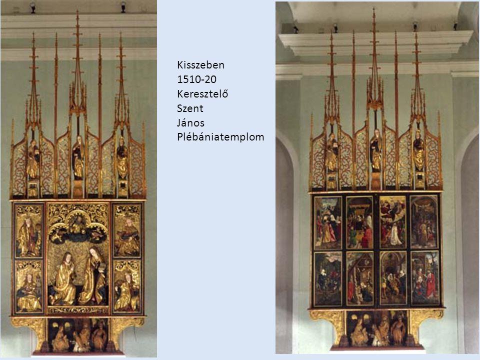 Kisszeben 1510-20 Keresztelő Szent János Plébániatemplom