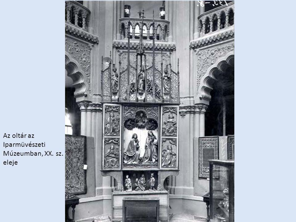 Az oltár az Iparmüvészeti Múzeumban, XX. sz. eleje