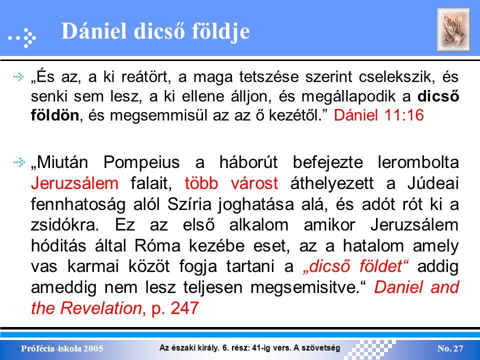 Az északi király. 6. rész: 41-ig vers. A szövetség Prófécia-iskola 2005No.