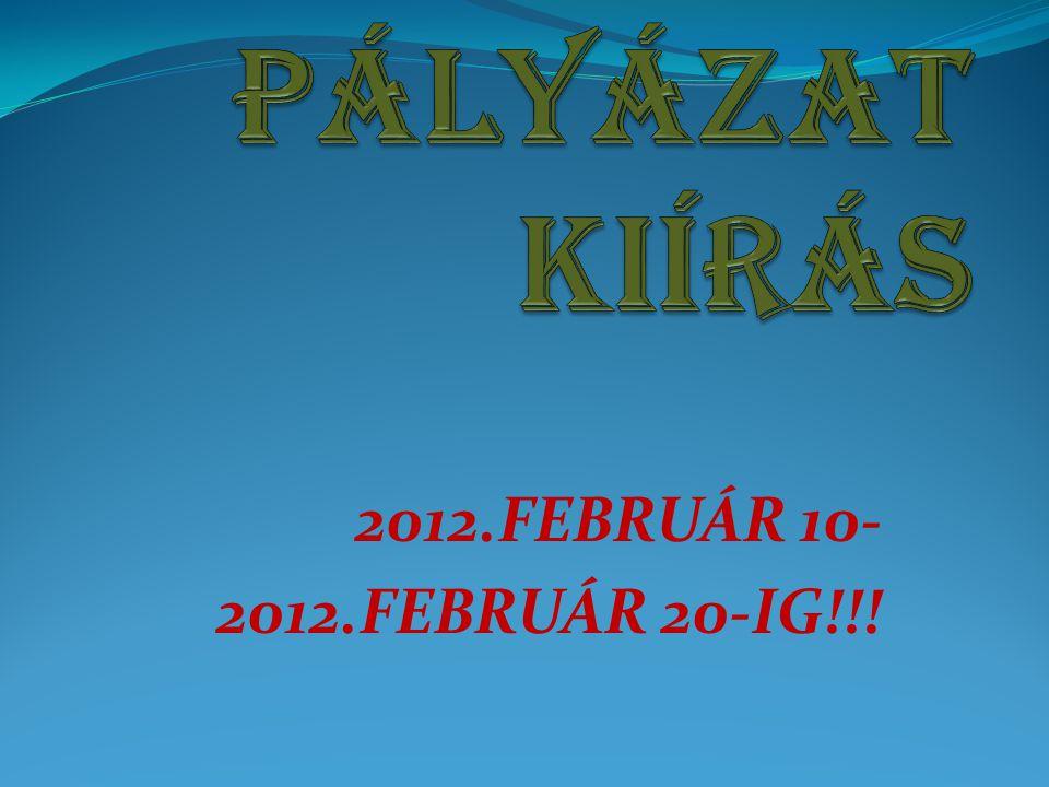2012.FEBRUÁR 10- 2012.FEBRUÁR 20-IG!!!
