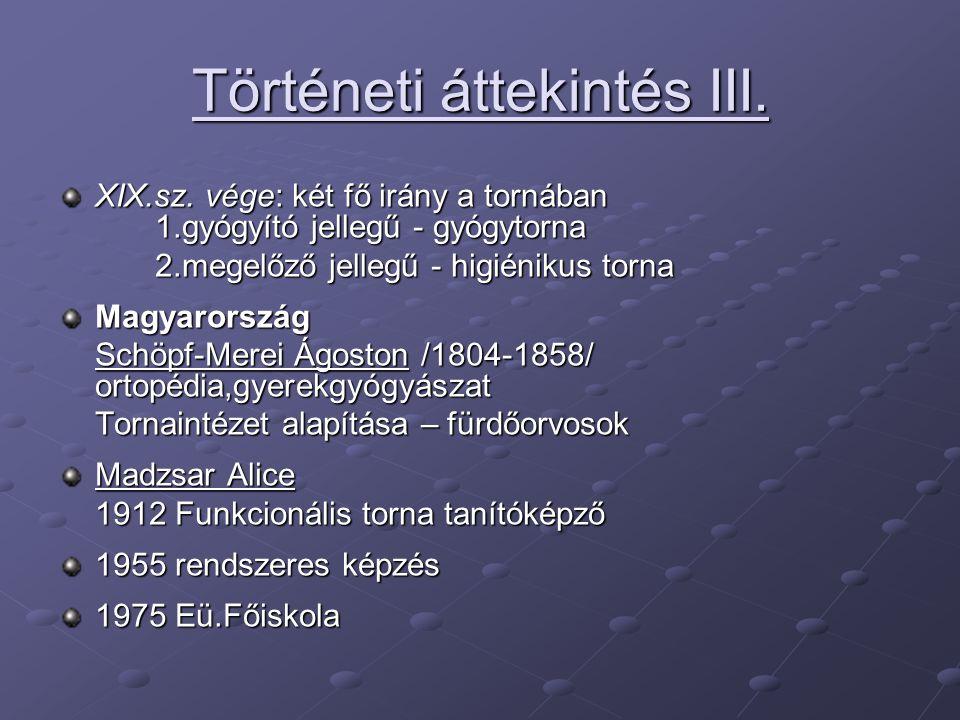 Történeti áttekintés III.XIX.sz.