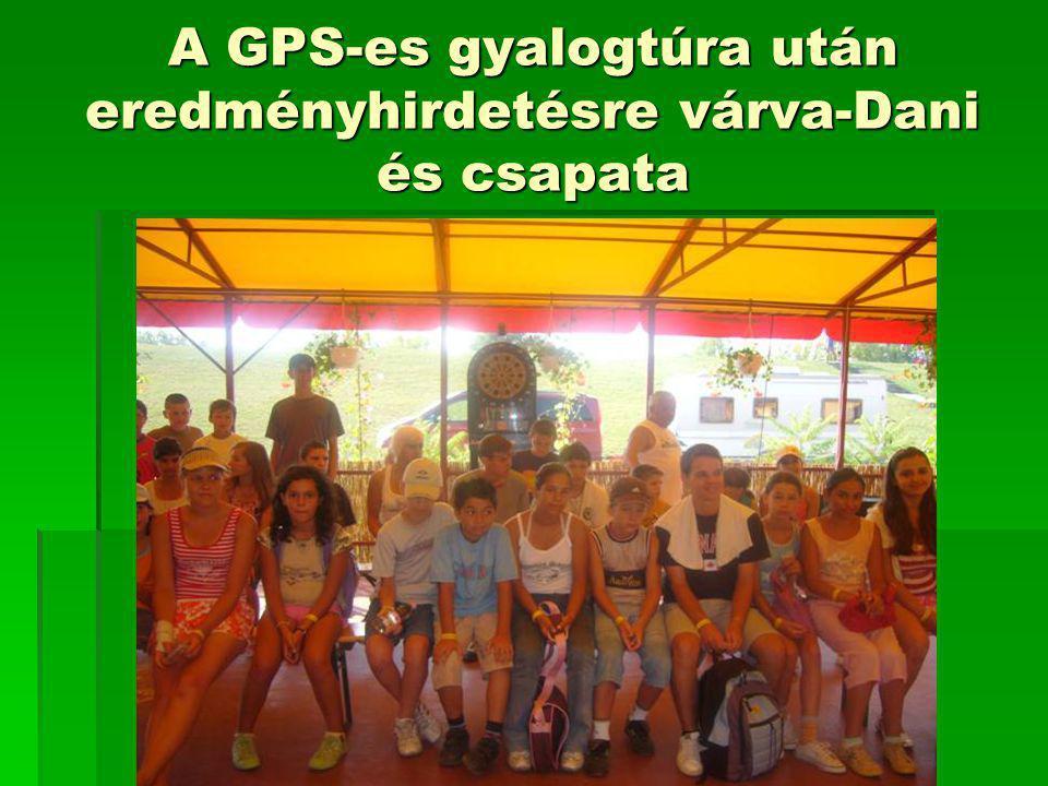 A GPS-es gyalogtúra után eredményhirdetésre várva-Dani és csapata