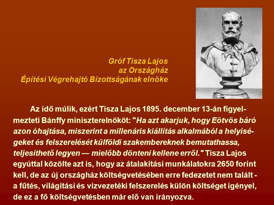 Az idő múlik, ezért Tisza Lajos 1895.