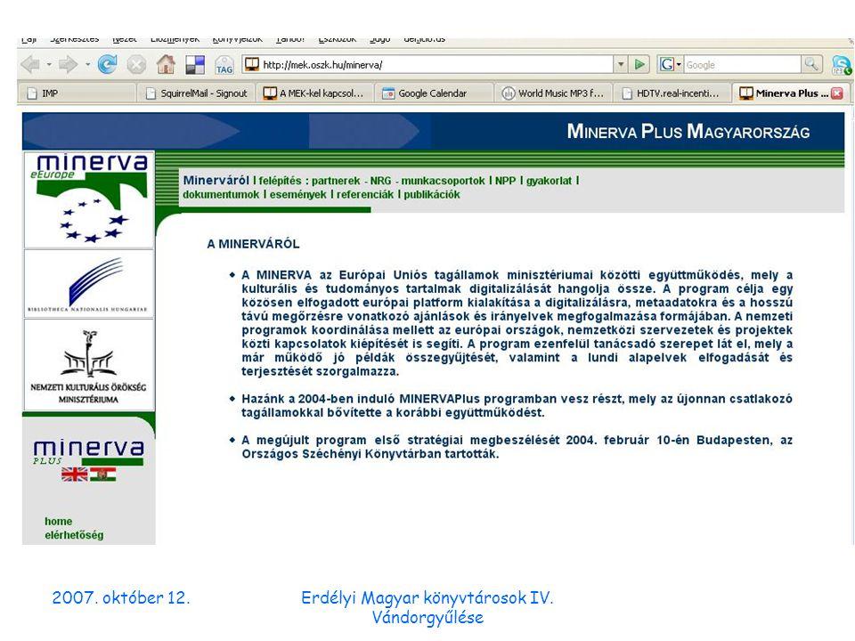 2007.október 12.Erdélyi Magyar könyvtárosok IV. Vándorgyűlése Nemzetközi kitekintés 2.