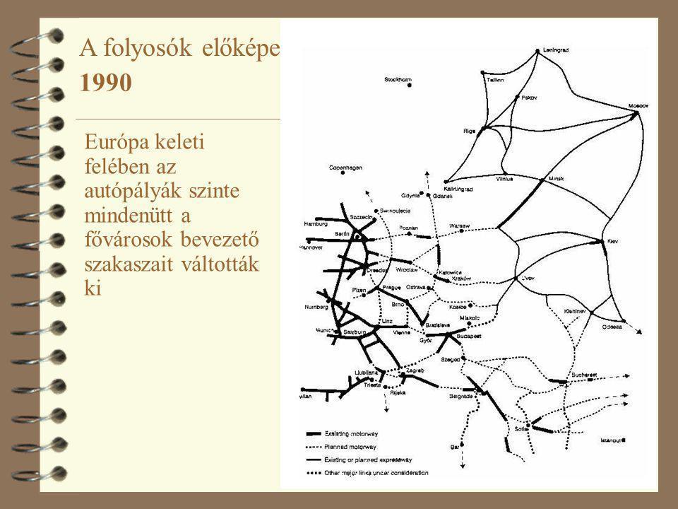 15 Európa keleti felében az autópályák szinte mindenütt a fővárosok bevezető szakaszait váltották ki 1990 A folyosók előképe