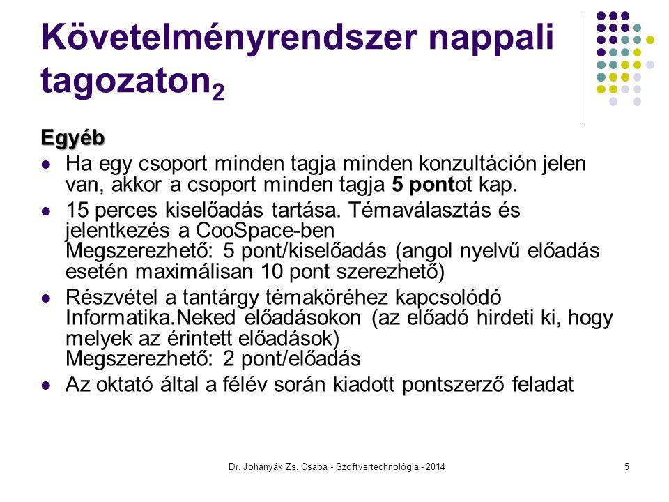 2. ELŐADÁS Szoftvertechnológia Dr. Johanyák Zs. Csaba - Szoftvertechnológia - 2014 56