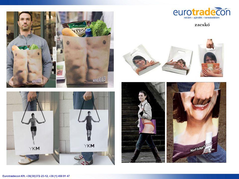 Eurotradecon Kft. +36(30)372-23-12, +36 (1) 456 91 47 zacskó