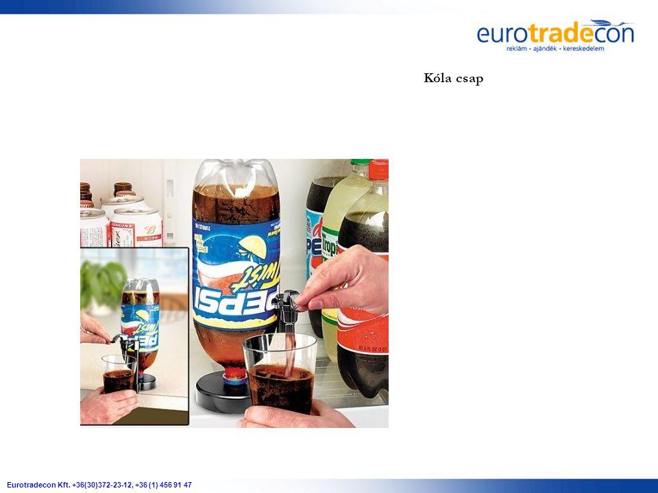Eurotradecon Kft. +36(30)372-23-12, +36 (1) 456 91 47 Kóla csap