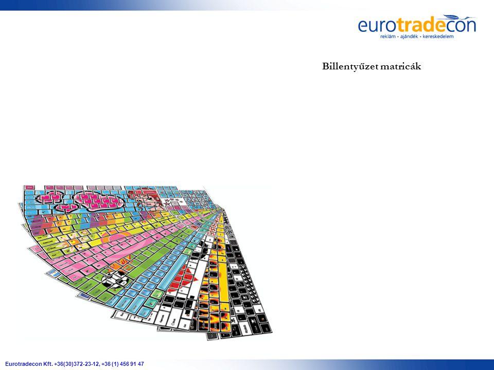 Eurotradecon Kft. +36(30)372-23-12, +36 (1) 456 91 47 Billentyűzet matricák