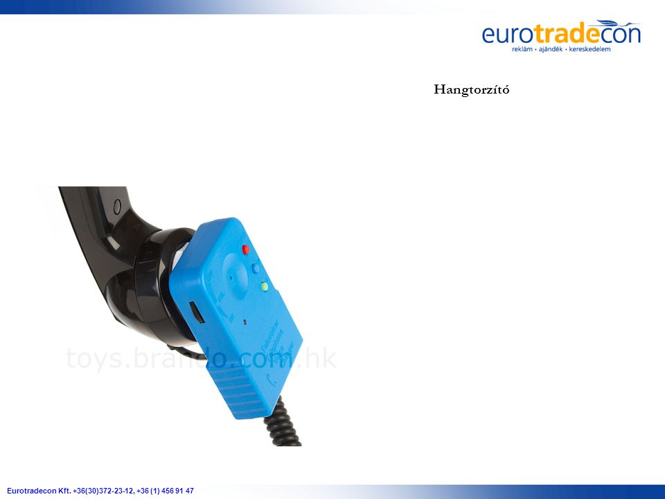 Eurotradecon Kft. +36(30)372-23-12, +36 (1) 456 91 47 Hangtorzító