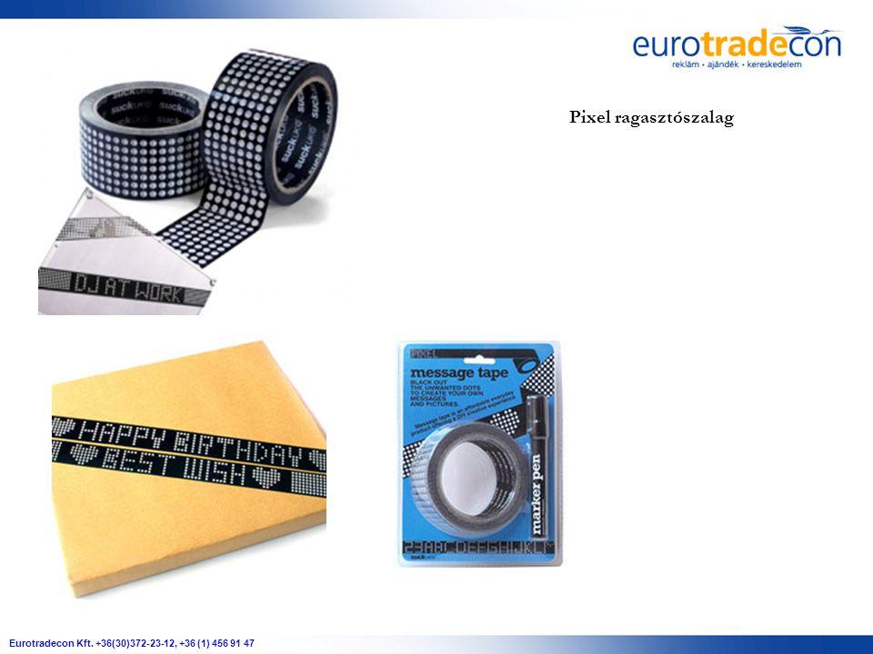 Eurotradecon Kft. +36(30)372-23-12, +36 (1) 456 91 47 Pixel ragasztószalag