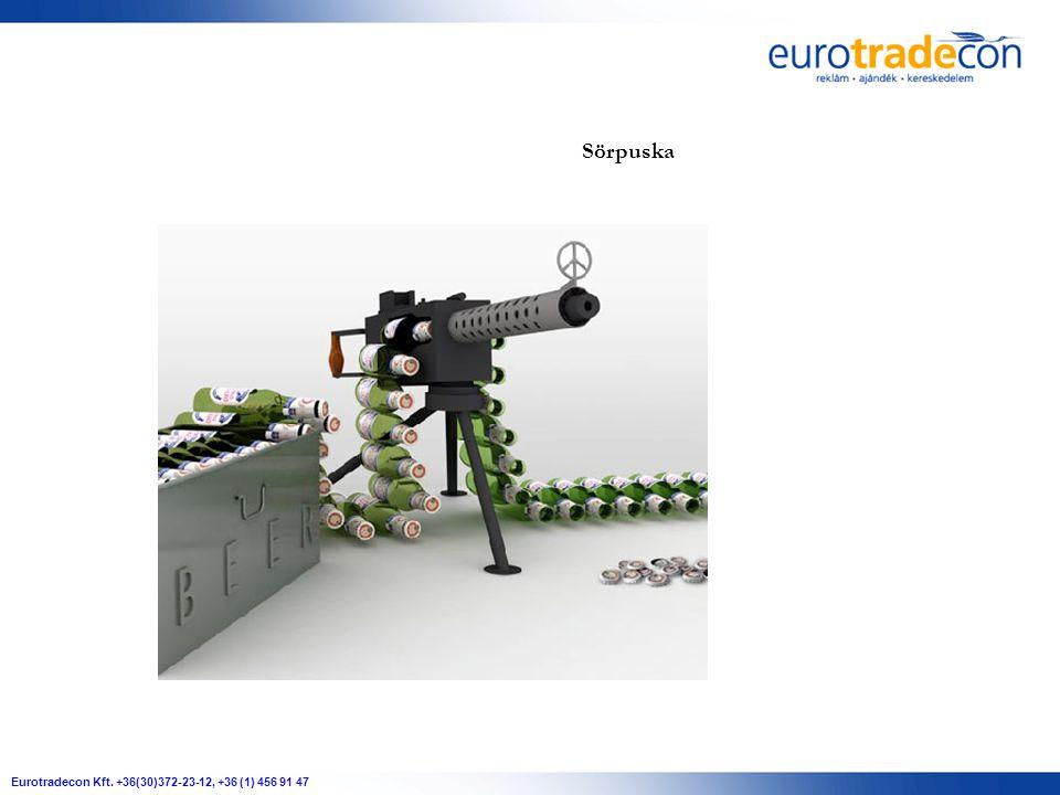 Eurotradecon Kft. +36(30)372-23-12, +36 (1) 456 91 47 Sörpuska