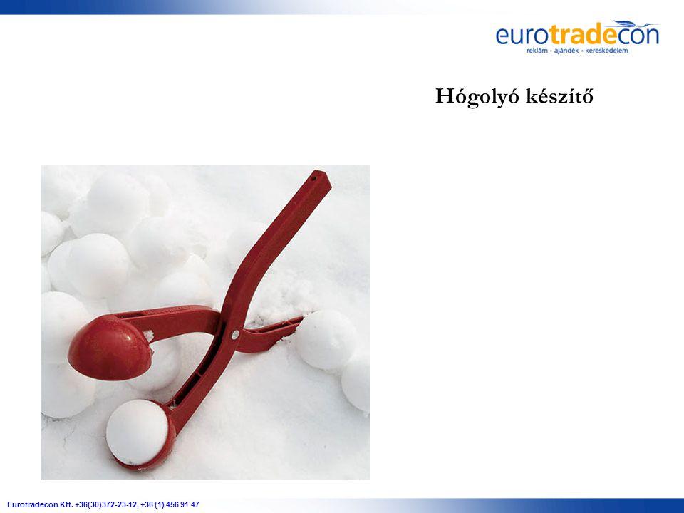 Eurotradecon Kft. +36(30)372-23-12, +36 (1) 456 91 47 Hógolyó készítő