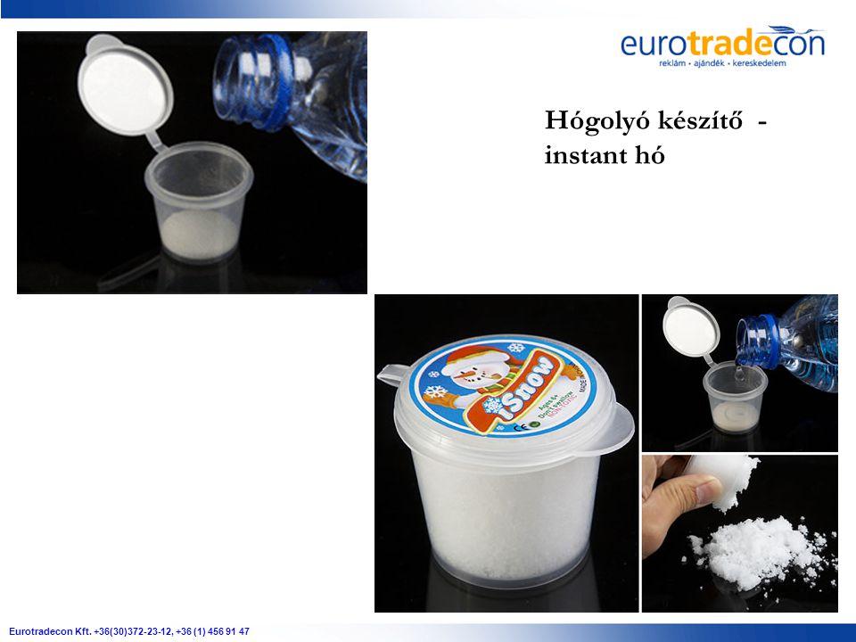 Eurotradecon Kft. +36(30)372-23-12, +36 (1) 456 91 47 Hógolyó készítő - instant hó