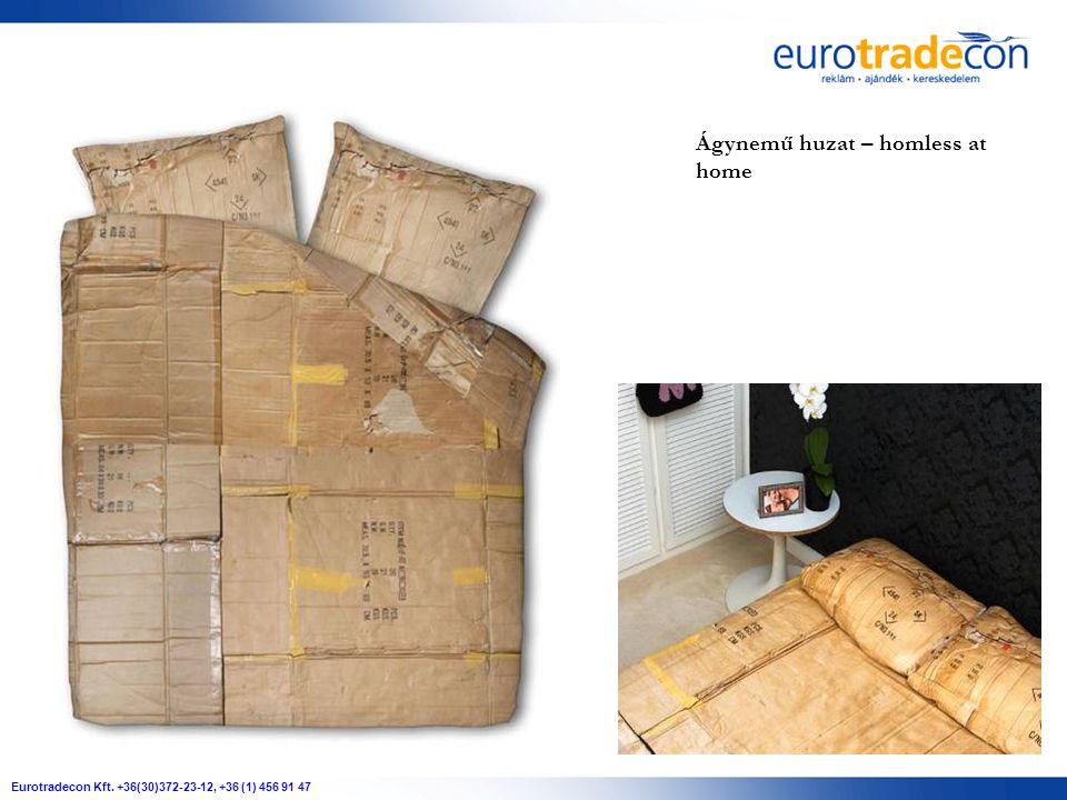 Eurotradecon Kft. +36(30)372-23-12, +36 (1) 456 91 47 Ágynemű huzat – homless at home
