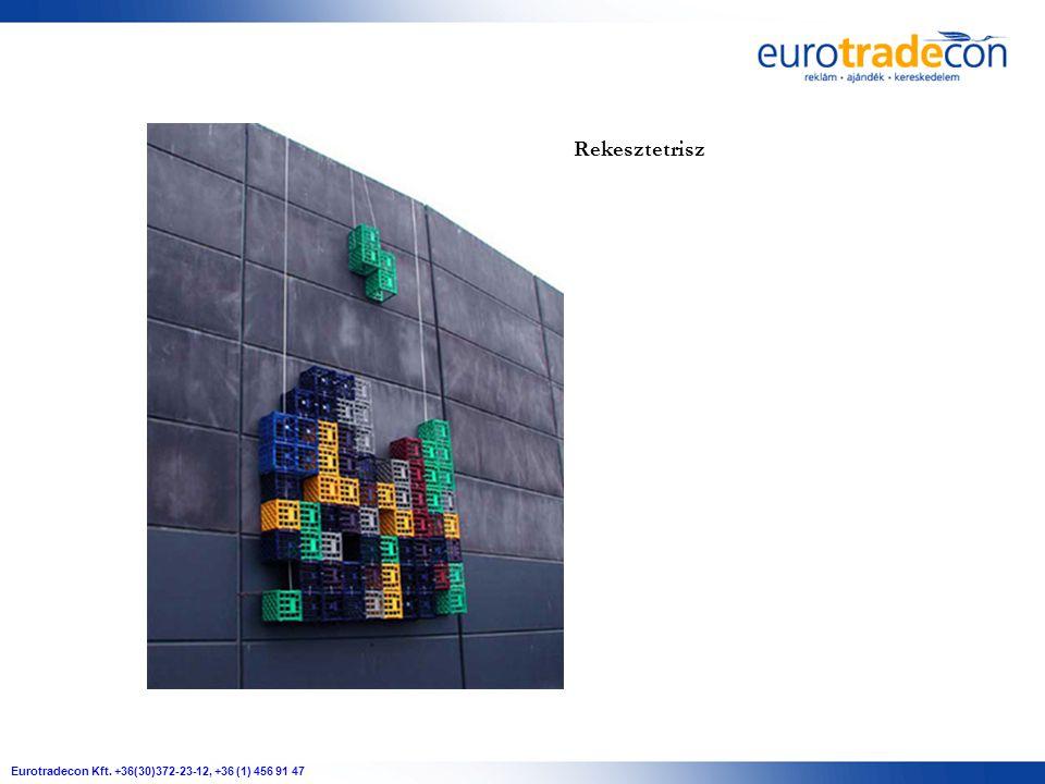Eurotradecon Kft. +36(30)372-23-12, +36 (1) 456 91 47 Rekesztetrisz
